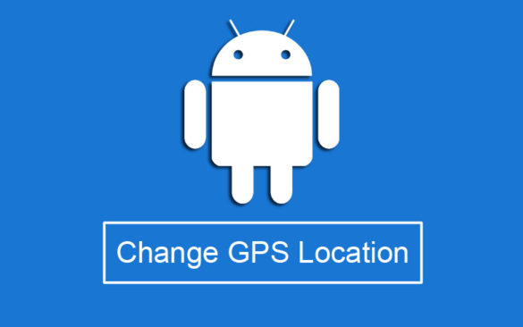 Change GPS Location on Android