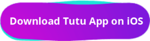 Download Tutu App on iOS