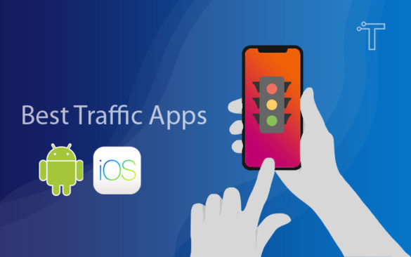 18 Best Traffic Apps for 2021 | Android & IOS