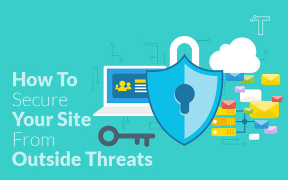 How To Secure Your Site From Outside Threats