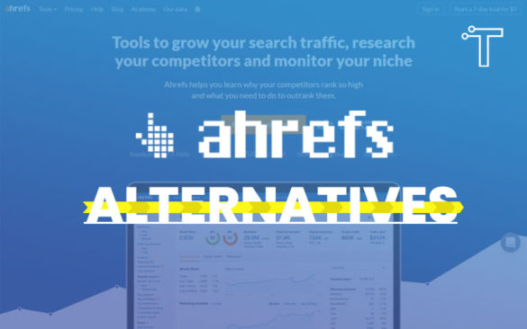 Ahrefs Alternatives - 14 Free and Paid Tools