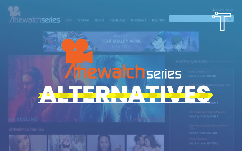 17 TheWatchSeries Alternatives To Watch TV Series Online In 2021