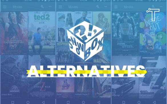 24 Best Showbox Alternatives (Updated in 2021)