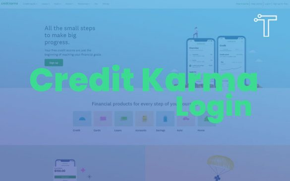 What is Credit Karma and How to Login
